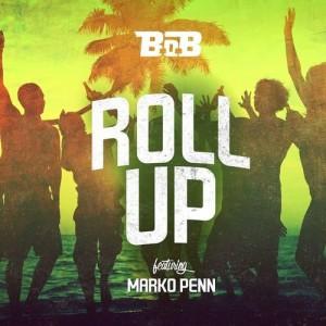 B.o.B的專輯Roll Up (feat. Marko Penn)