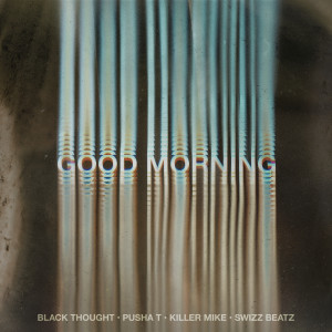 Album Good Morning from Black Thought