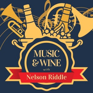 Music & Wine with Nelson Riddle