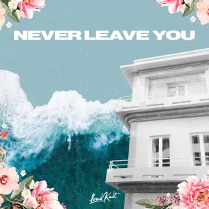 Album Never Leave You from Matvey Emerson