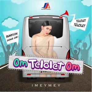 Dengarkan Om Telolet Om lagu dari I Mey Mey dengan lirik