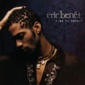Album True to Myself from Eric Benet
