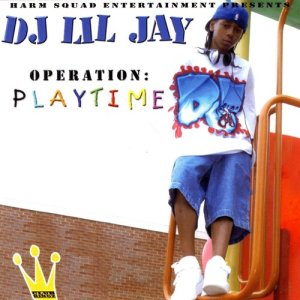 Album Operation: Playtime from DJ Lil Jay