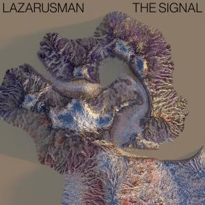 Album The Signal from Lazarusman