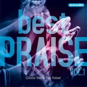 Best Praise, Vol. 1 dari Gloria Trio