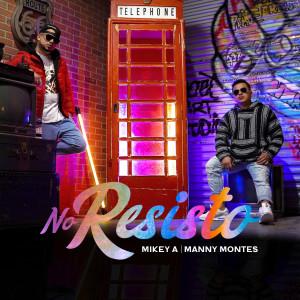 Album No Resisto from Mikey A