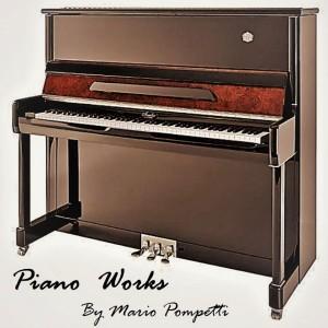 Album Piano Works by Mario Pompetti from Mario Pompetti
