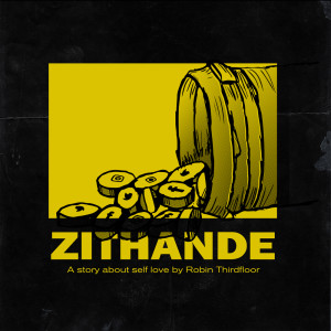 Album Zithande (A Story About Self Love) from Robin Thirdfloor
