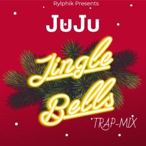 JUJU的專輯Jingle Bells Trap Mix
