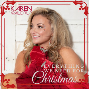 Album Everything We Need for Christmas from Karen Waldrup