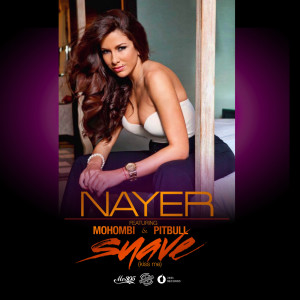 Nayer的專輯Suave (Kiss Me) [feat. Mohombi & Pitbull]