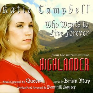 """Highlander - """"Who Wants To Live Forever"""" (Brian May)"""