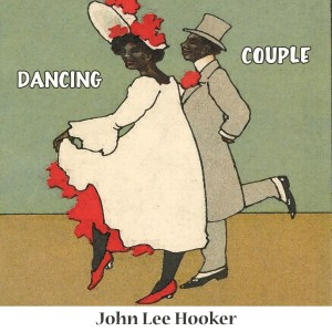 John Lee Hooker的專輯Dancing Couple