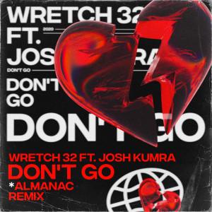 Wretch 32的專輯Don't Go (Almanac Remix)
