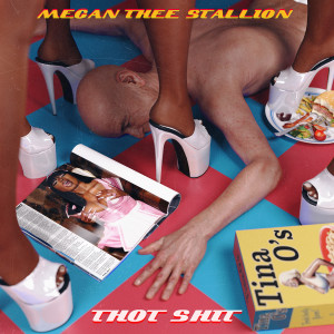 Thot Shit (Explicit) dari Megan Thee Stallion