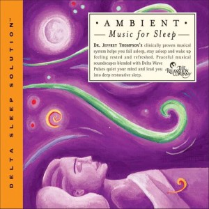 Album Ambient Music For Sleep from Dr. Jeffrey Thompson