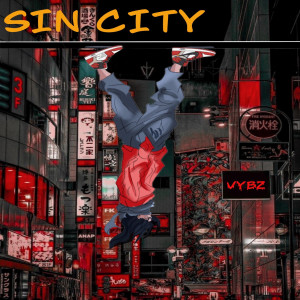 Album Sin City (Is Where You Wanna Go) (Explicit) from Vybz