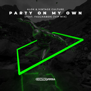 Alok的專輯Party On My Own (feat. FAULHABER) [VIP Mix]