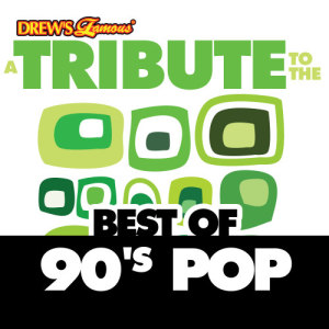 The Hit Crew的專輯A Tribute to the Best of 90's Pop