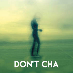 Album Don't Cha from Regina Avenue