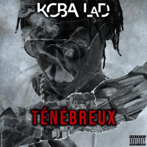 Listen to Ténébreux #1 song with lyrics from Koba LaD