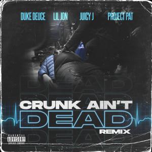 Juicy J的專輯Crunk Ain't Dead