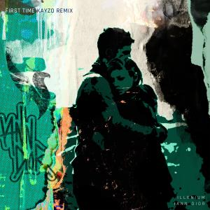 First Time (feat. iann dior) (Kayzo Remix) dari Kayzo