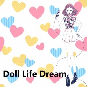 Album Doll Life Dream feat.Chika from Chika