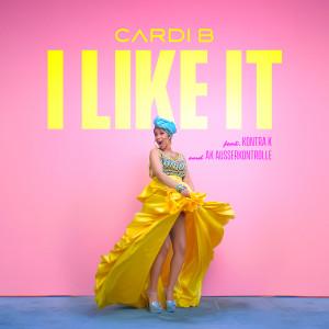 I Like It (feat. Kontra K and AK Ausserkontrolle) 2018 Cardi B; Kontra K; AK AUSSERKONTROLLE