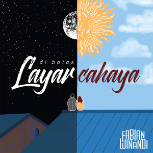 Dengarkan Di Batas Layar Cahaya lagu dari Fabian Winandi dengan lirik