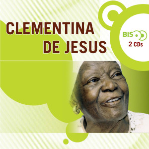 Nova Bis 2005 Clementina De Jesus