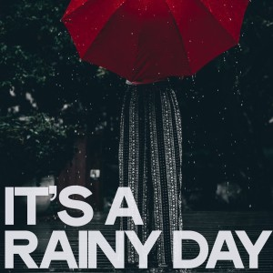 Album It's a Rainy Day from Various Artists