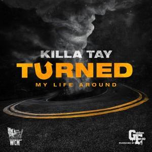 Album Turned My Life Around from Killa Tay
