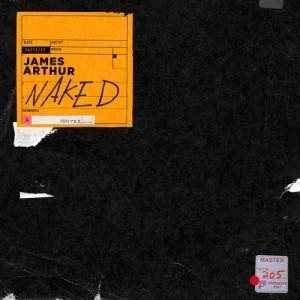 收聽James Arthur的Naked歌詞歌曲
