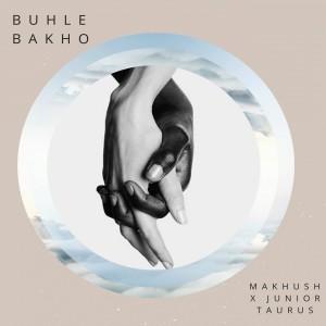 Album Buhle Bakho from Junior Taurus