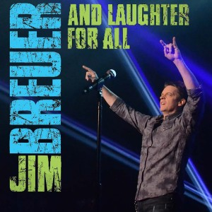 Album And Laughter for All (Explicit) from Jim Breuer