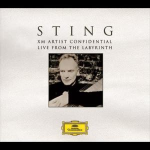 Sting: XM Artist Confidential - Live From The Labyrinth 2006 Sting