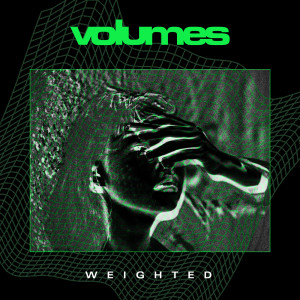 Album Weighted from Volumes