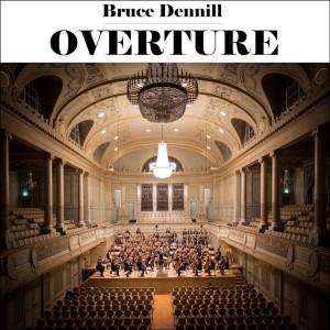 Album Overture Single from Bruce Dennill