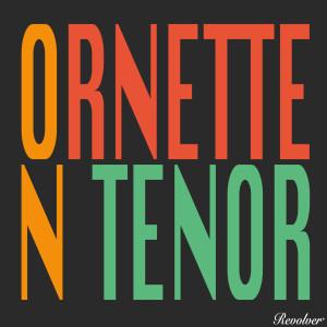 Album Ornette on Tenor from Ornette Coleman