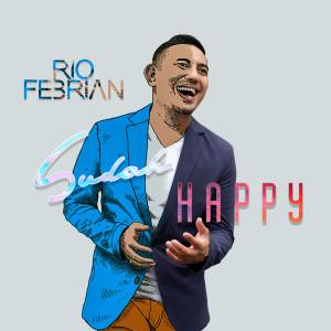 Sudah Happy (Indonesia) dari Rio Febrian