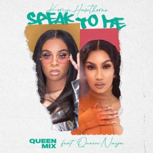 Album Speak To Me (Queen Mix) from Koryn Hawthorne