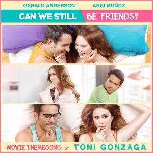 Toni Gonzaga的專輯Can We Still Be Friends