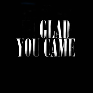 Album Glad You Came - Single from I'm Glad You Came