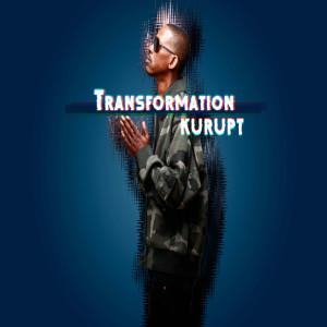 Album Transformation (feat. Candace Wakefield & Sierra Jenee) from Kurupt