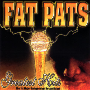 Album Greatest Hits from Fat Pat