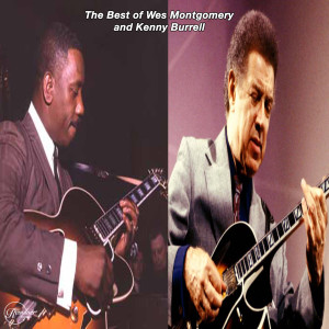 Album The Best of Wes Montgomery and Kenny Burrell from Wes Montgomery