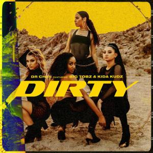Album Dirty (Explicit) from Kida kudz