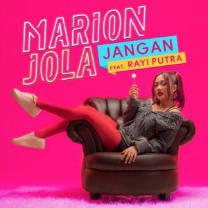Jangan 2018 Marion Jola; Rayi Putra