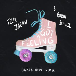 James Hype的專輯I Got A Feeling (James Hype Remix)